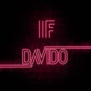 [Music] Davido – IF (Prod. by Tekno)..blueseamovies.com