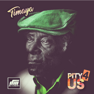 [Music] Timaya – Pity 4 Us